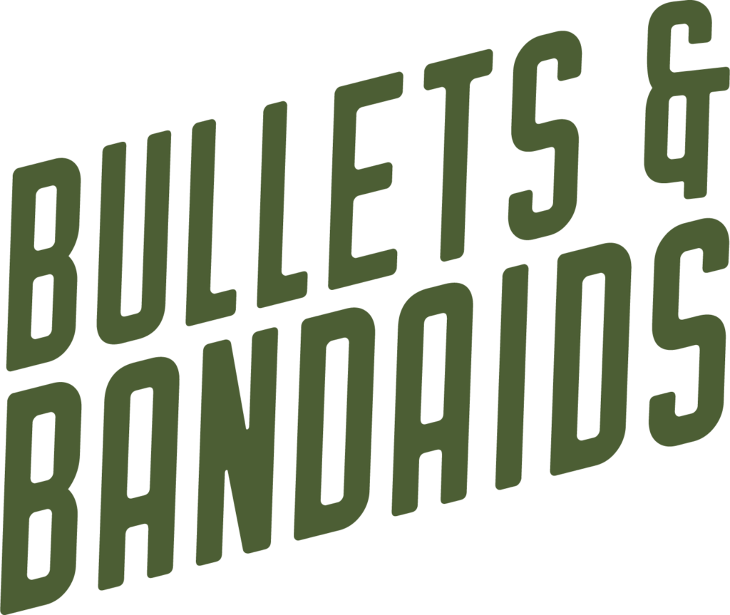 Bullerts and Bandaids